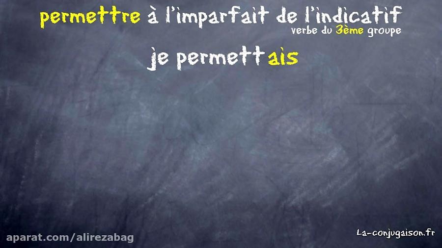 Permettre A L Imparfait De L Indicatif La Conjugaison Fr دیدئو Dideo