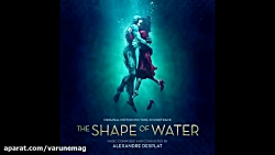 The Shape Of Water OST - Main Theme