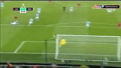 گل اول لیورپول به منچسترسیتی