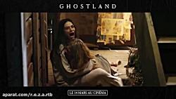 تریلر فیلم ترسناک ghostland ( روحانی )