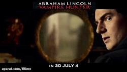 آنونس فیلم سینمایی «آبراهام لینکلن : شکارچی خون آشام»
