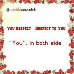 شما #احترام بگذارید = به شما احترام بگذارند
