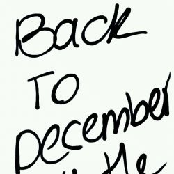 Back To December All The Time