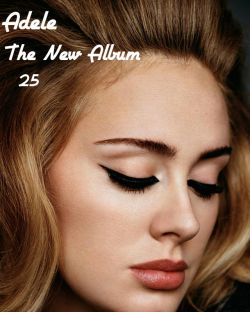 Adele..The New Album..♥25♥ / HMD
