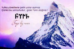 Yufka Yüreklilerle Çetin Yollar Aşılmaz, Çünkü Bu Yol Kutludur,Gider Tanrı Dagına ♥Yengri Biz Menen ♥