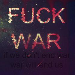 اگه ما جنگ رو تموم نکنیم....جنگ ما رو تموم میکنه:-(