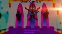 =) .... Queen Chrysalis (Me) I ♥Chrysalis 'Cause