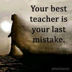 بهترین معلمت آخرین اشتباه توست #کاملا_صحیح_مگه_نه?