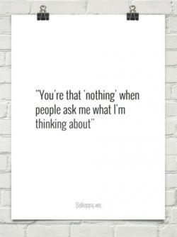 تو همان  #هیچی هستی که وقتی مردم از من می پرسند به چی فکر می کنی!