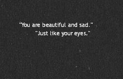 توزیبا وغمگینی مانند چشمانت