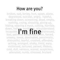 I'm fine :(: