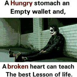 یه شکم گرسنه،یه جیب خالی و یه قلب شکسته می تونه بهترین درس درس(های) زندگی رو(بهت) بده. #انگلیسی  #english #English