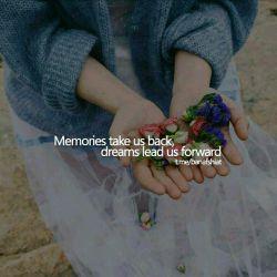 #خاطره ها مارو به عقب برمیگردونن و #رویا ها مارو به جلو میبرن