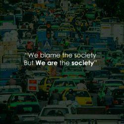 ما جامعه را سرزنش می کنیم؛ اما جامعه در حقیقت خود ما هستیم. | #لنزور #فرهنگ
