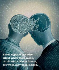سه تا نشونه آدمهای خردمند:  سكوت وقتی كه آدمهای ابله حرف میزنند❗️  فكر وقتی كه بقیه رویاپردازی میكنن❗️  عمل وقتی كه تن پرورها خوابن❗️