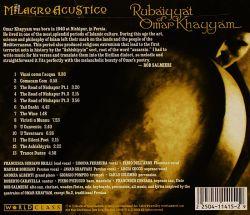 """خراسان غربی / آلبوم موسیقی """"Rubaiyyat of Omar Khayyam"""" (رباعیات عمر خیام) اثر گروه ایتالیایی Milagro Acustico در سال ۲۰۰۴م؛ سهگانه """"The Road of Nishapur"""" (جاده نیشابور) در سه بخش، از مجموعه قطعات موسیقایی سیزدهگانه این آلبوم شناختهشده و پرفروش در مارکت جهانی است."""