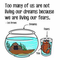 اکثر انسانها در رویاهایشان زندگی نمیکنند،  زیرا مشغول زندگی در ترسهایشان هستند…