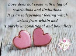 #love does not #come with a #tag of #restrictions and #limitations.
