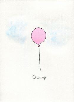 Dream Up #balloon #sketch