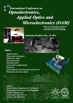 اولین کنفرانس بین المللی اپتوالکترونیک، اپتیک کاربردی و میکروالکترونیک، مرداد ۹۸