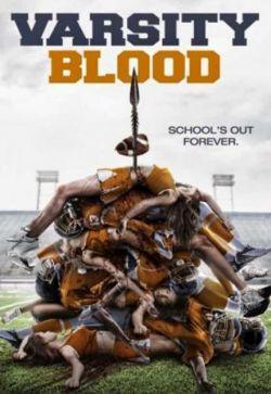 دانلود فیلم بسیار ترسناک Varsity Blood 2014 با لینک مستقیم و رایگان برای اطلاع از فیلمهای جدید این پروفایل را دنبال کنید . لینک دانلود مستقیم و رایگان می باشد http://1.best-fime.com